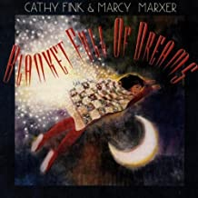 Blanket Full of Dreams by Cathy Fink & Marcy Marxer