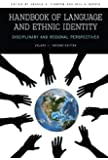 Handbook of Language and Ethnic Identity: Disciplinary and Regional Perspectives (Volume 1) (Disciplinary & Regional Perspectives)