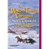 A Western Family Christmas: Christmas Eve\Season of Bounty\Cowboy Scrooge