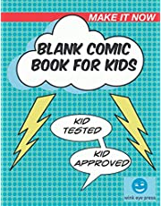 Blank Comic Book for Kids: Kid Tested and Kid Approved - 100 Pages with 12 Template Styles