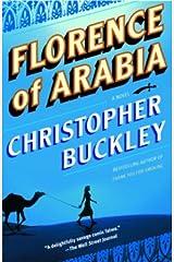 Florence of Arabia: A Novel Kindle Edition