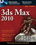 3Ds Max 2010, Kelly L. Murdock and Murdock, 0470471913