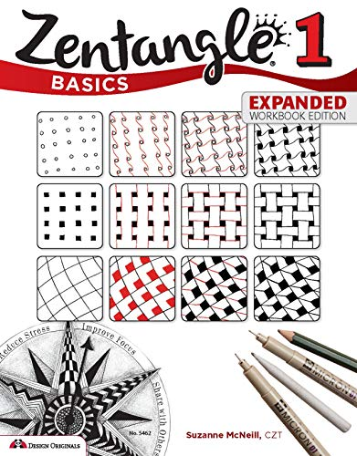 Pdf Crafts Zentangle Basics, Expanded Workbook Edition: A Creative Art Form Where All You Need is Paper, Pencil, & Pen (Design Originals) 25 Original Tangles, Beginner-Friendly Practice Exercises, & Techniques