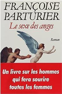 Le sexe des anges, Parturier, Françoise