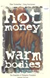Hot money, warm bodies: The downfall of President Joseph Estrada