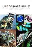 Life of Marsupials