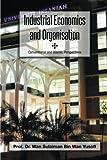 Industrial Economics and Organisation, Wan Sulaiman Bin Wan Yusoff, 1493133888