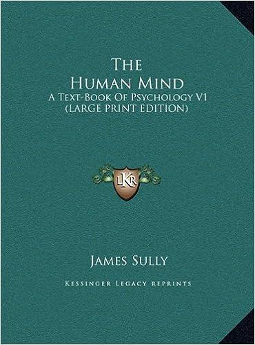 Ladataan kirjoja ilmaiseksi The Human Mind: A Text-Book Of Psychology V1 (LARGE PRINT EDITION) PDF DJVU FB2