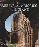 Front cover for the book The Abbeys and Priories of England by T. W. T. Tatton-Brown