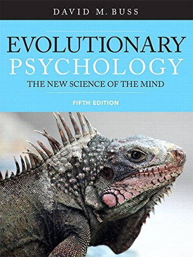 By David Buss Evolutionary Psychology (5th Edition) (5th Fifth Edition) [Paperback]