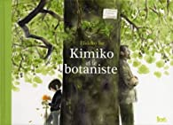 Kimiko et le botaniste par Hideko Ise