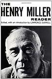 The Henry Miller Reader, Henry Miller, 0811201112