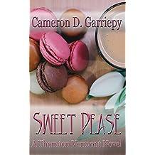 Sweet Pease (Thornton Vermont Book 2)