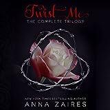 Kyпить Twist Me: The Complete Trilogy на Amazon.com