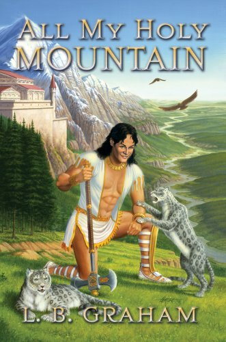 Mountain Bindings (All My Holy Mountain (The Binding of the Blade, Book)