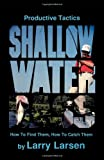 Shallow Water Bass, Larry Larsen, 0936513004