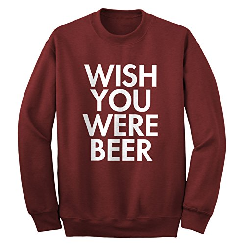 crew-wish-you-were-beer-adult-maroon-medium