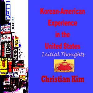 Korean-American Experience in the United States Audiobook