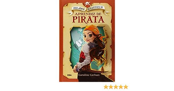 Hilary Westfield 1: Aprendiz de pirata (FICCIÓN KIDS): Amazon ...