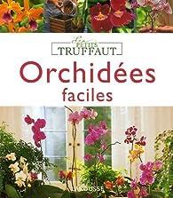 Orchidées faciles par Bénédicte Boudassou