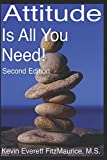 img - for Attitude Is All You Need! Second Edition book / textbook / text book