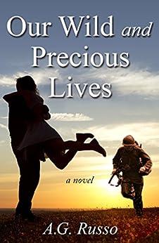 Our Wild and Precious Lives (English Edition) por [Russo, A.G.]