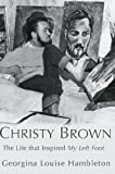 Christy Brown, Georgina Louise Hambleton and Christy Brown, 184596280X