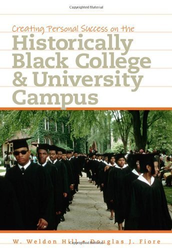 Creating Personal Success on the Historically Black College and University Campus by Douglas J. Fiore (2011-05-02)