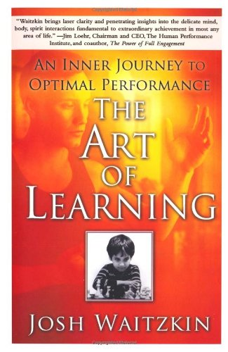 The Art of Learning: An Inner Journey to Optimal Performance ()