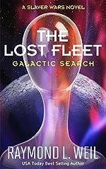 The Lost Fleet: Galactic Search: A Slaver Wars Novel