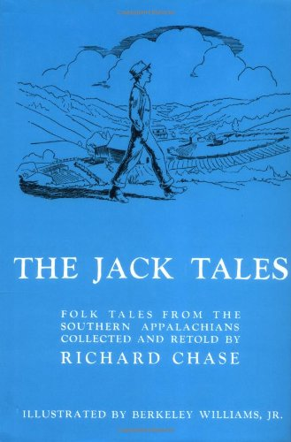 The Jack Tales: Folk Tales From The Southern Appalachians by Houghton Mifflin