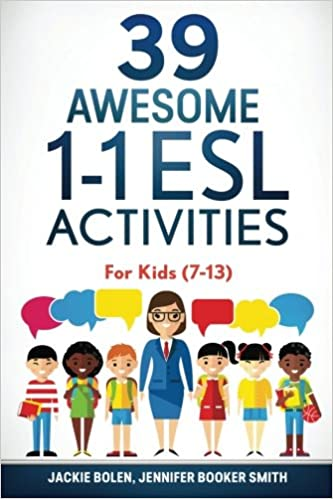 amazon 39 awesome 1 1 esl activities for kids 7 13 jackie