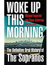 Woke Up This Morning: The Definitive Oral History of the Sopranos