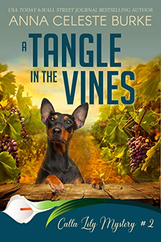 A Tangle in the Vines Calla Lily Mystery #2 (Calla Lily Mystery Series) by [Burke, Anna Celeste]