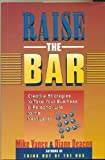 Raise the Bar, Mike Vance, Diane Deacon, 0967564115