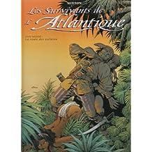 SURVIVANTS DE L'ATLANTIQUE T02 : ROUTE DES ESCLAVES