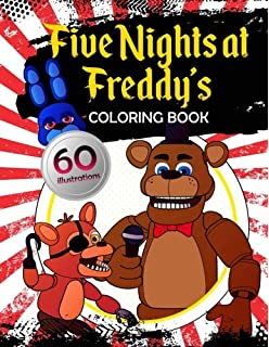 Amazon Com Five Nights At Freddy S Coloring Book Color All Your