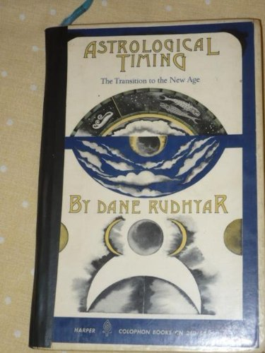 Astrological Timing: The Transition to the New Age (Colophon Books) by Dane Rudhyar - Timings Great Mall