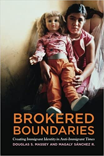 Book Brokered Boundaries: Immigrant Identity in Anti-Immigrant Times