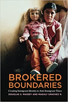 image for Brokered Boundaries: Immigrant Identity in Anti-Immigrant Times