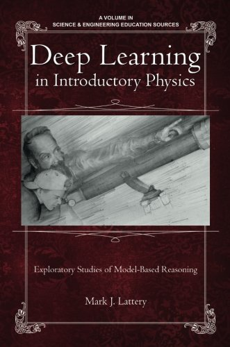 [B.E.S.T] Deep Learning in Introductory Physics: Exploratory Studies of Model-Based Reasoning (Science & Engin [T.X.T]