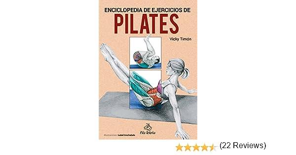 Pilates. Enciclopedia de ejercicios (Spanish edition)