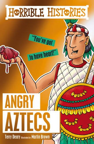Angry Aztecs (Horrible Histories) PDF