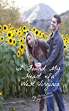 I Found My Heart in West Virginia, Chelsea Falin and Cory Hammond, 1490958312