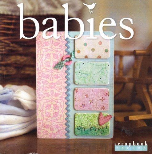 Scrapbook Trends Magazine - Scrapbook Trends Magazine (Babies)
