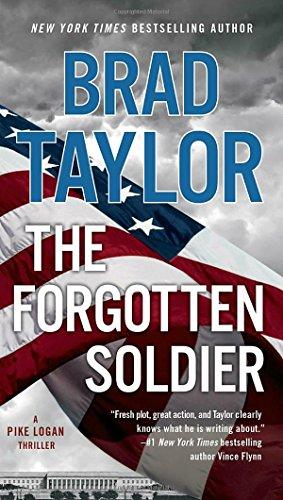 The Forgotten Soldier: A Pike Logan Thriller