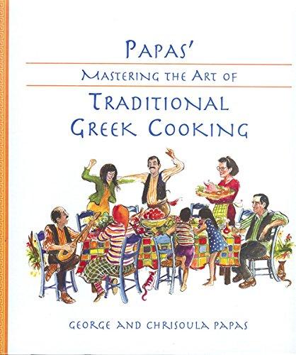 Papas' Mastering the Art of Traditional Greek Cooking pdf epub