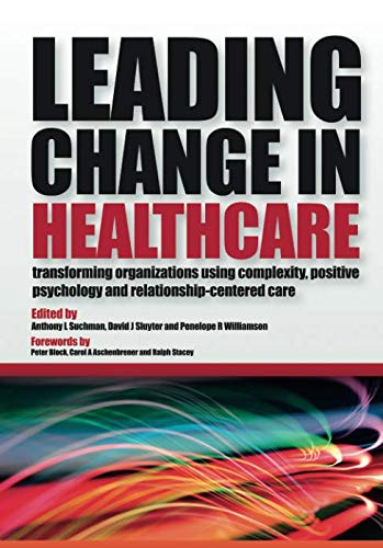 Leading Change in Healthcare (Best Healthcare In Canada)