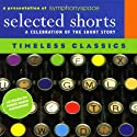 Selected Shorts: Timeless Classics Performance by James Thurber, Edith Wharton, Jack London, D.H. Lawrence Narrated by Maria Tucci, Charles Keating, James Naughton