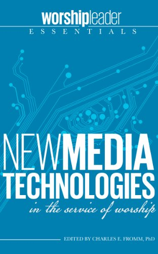 New Media Technologies in the Service of Worship